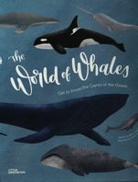 The World of Whales Get to Know the Giantsof the Ocean Dobell Darcy