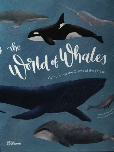 The World of Whales Get to Know the Giantsof the Ocean Dobell Darcy na Arena.pl