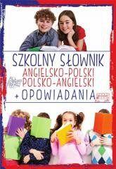 Szkolny słownik ang-pol, pol-ang + opowiadania