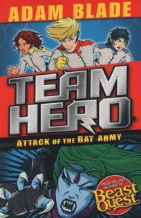 Team Hero - Attack of the Bat Army