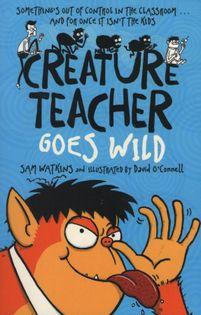 Sam Watkins - Creature Teacher Goes Wild