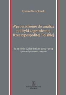 Wprowadzenie do analizy polityki zagranicznej Rzeczypospolitej Polskiej Stemplowski Ryszard