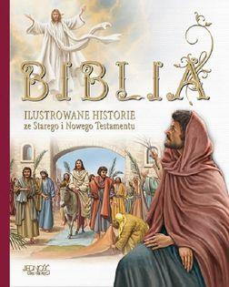 Biblia Ilustrowane historie ze Starego i Nowego Testamentu - Miklos Malvina - oprawa twarda