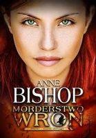 Inni T.2 Morderstwo Wron w.2020 Anne Bishop