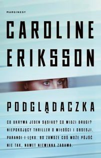 Podglądaczka Eriksson Caroline