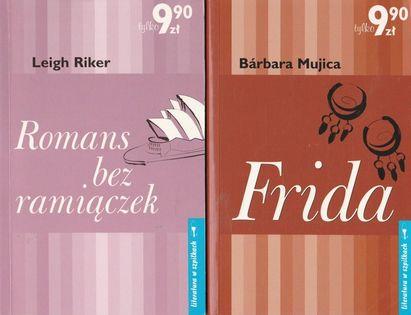 Romans bez ramiączek + Frida Leigh Riker, Barbara Mujica