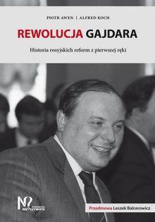 Rewolucja Gajdara Awen Piotr, Koch Alfred