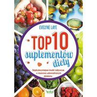 Top10 suplementów diety. E.Laye