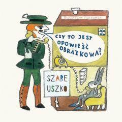 Szare uszko Mieczysław Piotrowski