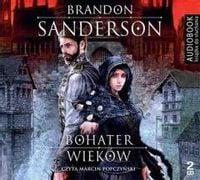 Bohater wieków. Audiobook Brandon Sanderson