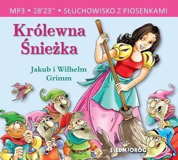 Królewna Śnieżka Grimm Jakub i Wilhelm