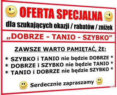 ŚMIESZNA OFERTA SPECJALNA DOBRZE TANIO SZYBKO - prezent