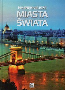 Najpiękniejsze miasta świata Aleksandra Pawlińska