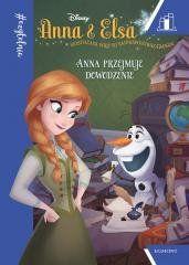 Anna i Elsa. Anna przejmuje dowodzenie praca zbiorowa