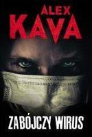 Zabójczy wirus w. 2020 Alex Kava
