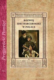 Rozwój idei harcerskiej w Polsce Świrtun-Rymkiewicz Kazimierz