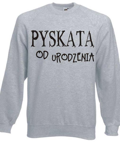 Bluza damska PYSKATA OD URODZENIA XL na Arena.pl