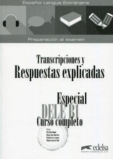 Especial DELE B1 Transcripciones y Respuestas explicadas