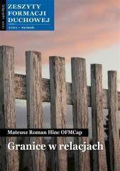 Zeszyty Formacji Duchowej nr.70 Granice.. o. Mateusz Hinc OFMCap