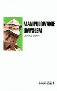 Manipulowanie umysłem Winn Denise