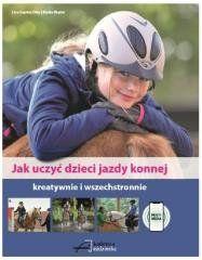 Jak uczyć dzieci jazdy konnej Lina Sophie Otto, Meike Riedel