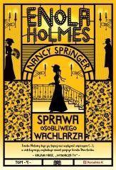 Enola Holmes. Sprawa osobliwego wachlarza Springer Nancy