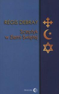 Sceptyk w Ziemi Świętej Debray Regis