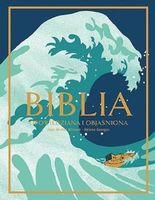 Biblia opowiedziana i objaśniona - Jean-Michel Billioud, Melane Georges