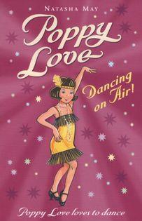 Natasha May - Poppy Love Dancing on Air!
