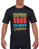 Koszulka męska 500 milionów dolarów S Czarny