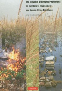 The influence of extreme phenomena on the natural enviroment and human living conditions
