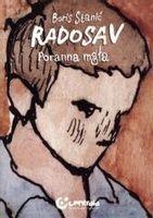Radosav. Poranna mgła Boris Stanić
