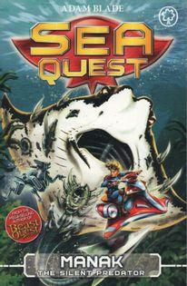 Sea Quest - Manak. The Silent Predator