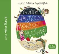 Gdyby jajko mogło mówić i inne opowieści audiobook Piątkowska Renata