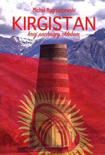 Kirgistan Magnuszewski Michał