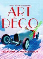 Art deco arkady przewodnik dla kolekcjonerów nowa
