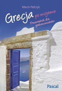 Grecja po mojemu Pietrzyk Marcin