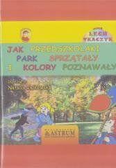 Jak przedszkolaki park sprzątały i kolory.. +CD Lech Tkaczyk