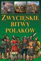 Zwycięskie bitwy polaków encyklopedia dzieci album