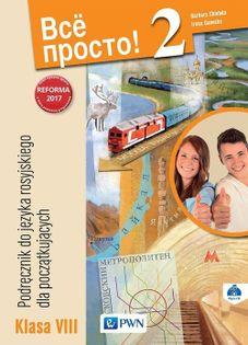 Wsio Prosto! 2 Podręcznik do języka rosyjskiego dla początkujących 8 + CD Chlebda Barbara, Danecka Irena
