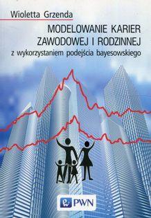 Modelowanie karier zawodowej i rodzinnej z wykorzystaniem podejścia bayesowskiego Grzenda Wioletta