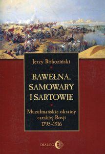 Bawełna samowary i Sartowie Rohoziński Jerzy