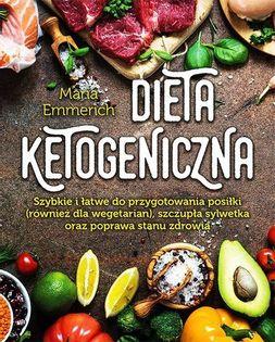 Dieta ketogeniczna Emmerich Maria