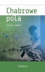 Chabrowe pola Jacek Caban