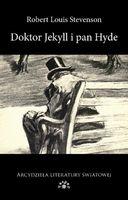 Doktor Jekyll i Pan Hyde Stevenson Robert Louis