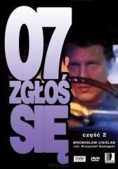 07 zgłoś się - część 2 Krzysztof Szmagier, Krzysztof Szmagier, Bronisław