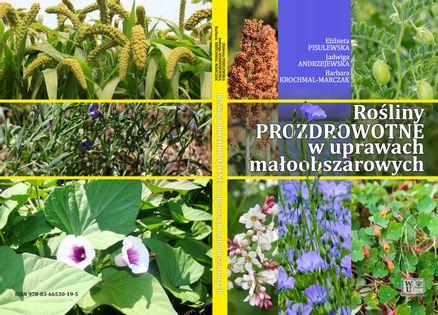 Uprawa ziół Rośliny prozdrowotne w uprawach