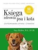 Księga zdrowia psa i kota. Zintegrowana opieka..