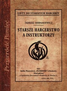 Starsze harcerstwo a instruktorzy Biernakiewicz Tadeusz