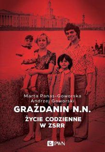 Grażdanin N.N. Goworski Andrzej, Panas-Goworska Marta